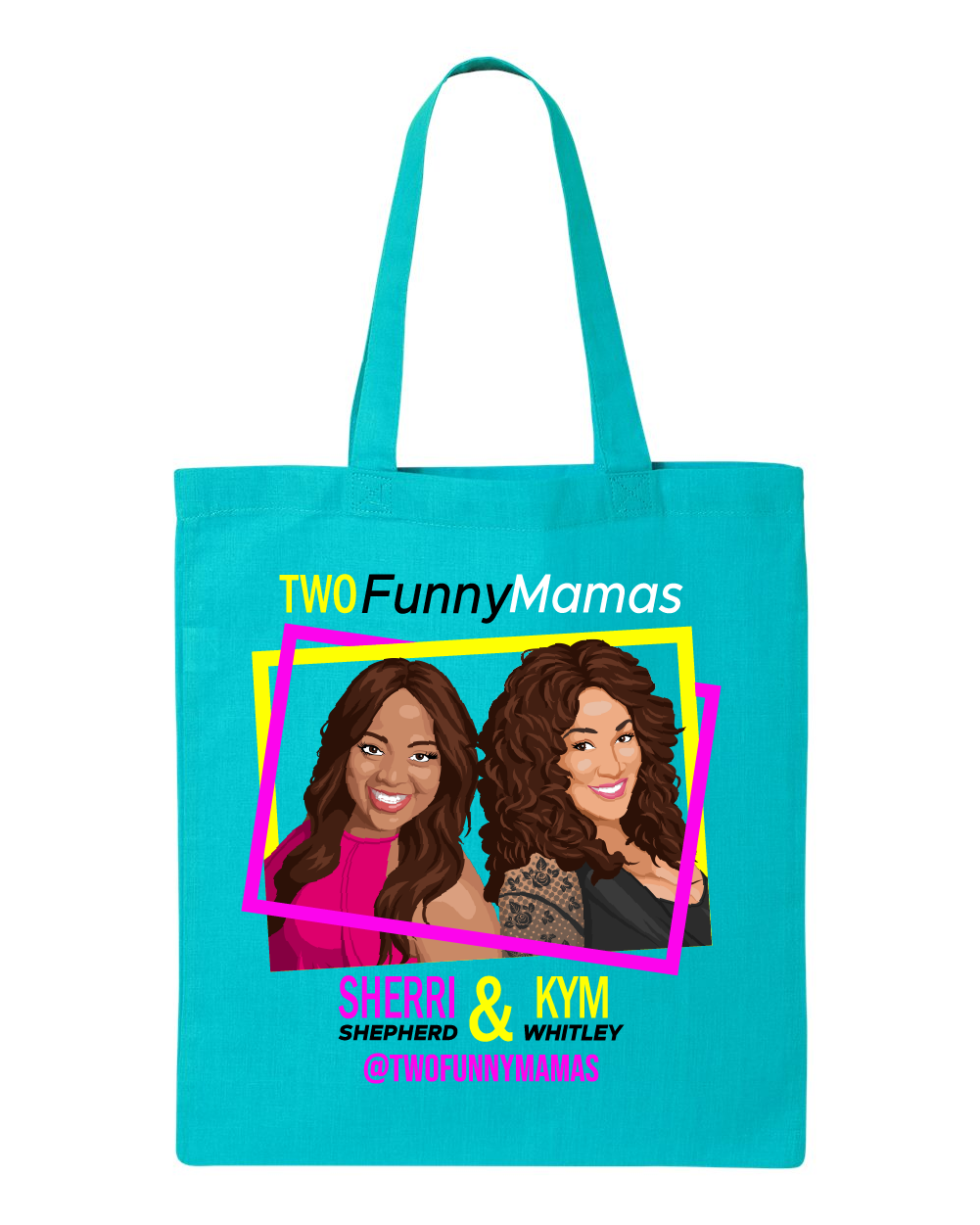 Two Funny Mamas - Tote
