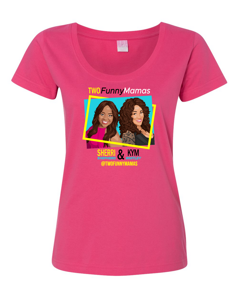 Two Funny Mamas - Scoop Neck