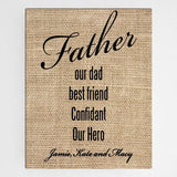 "18""x24"" Our Dad Canvas Sign"