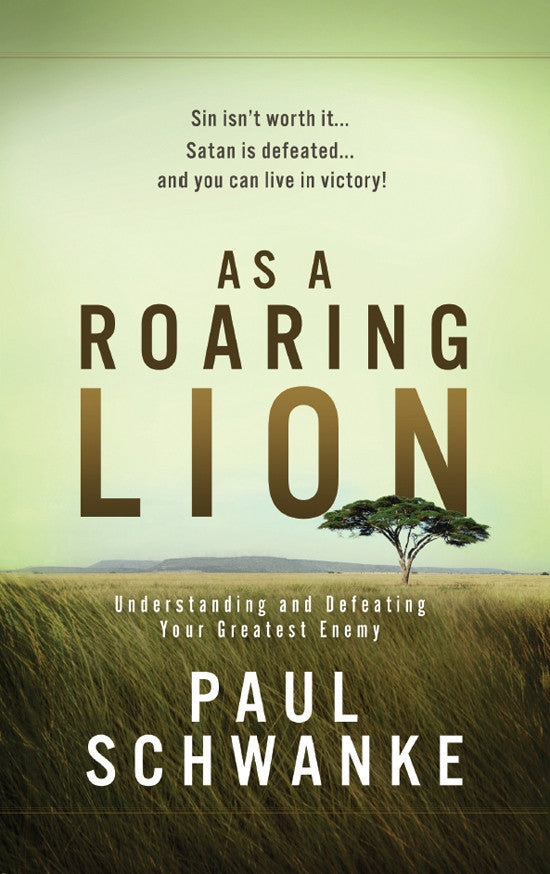 As a Roaring Lion - Books from Heartland Baptist Bookstore