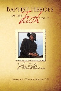Baptist Heroes of the Faith Volume 7 - Books from Heartland Baptist Bookstore