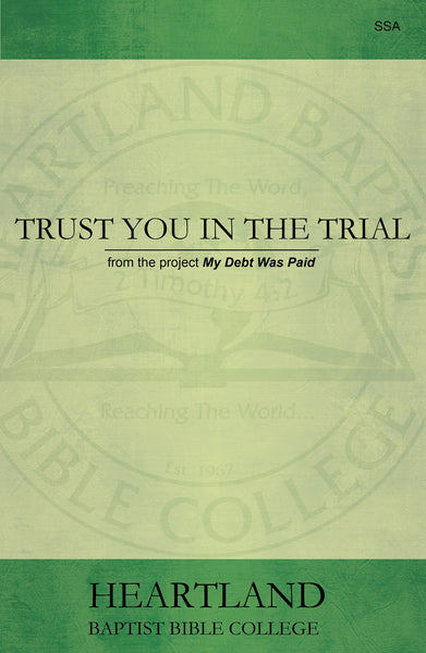 Trust You in the Trial Sheet Music