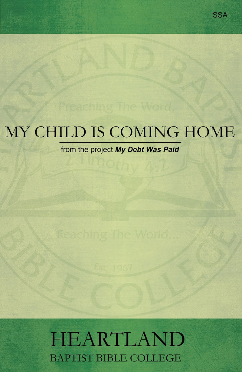 My Child Is Coming Home Sheet Music