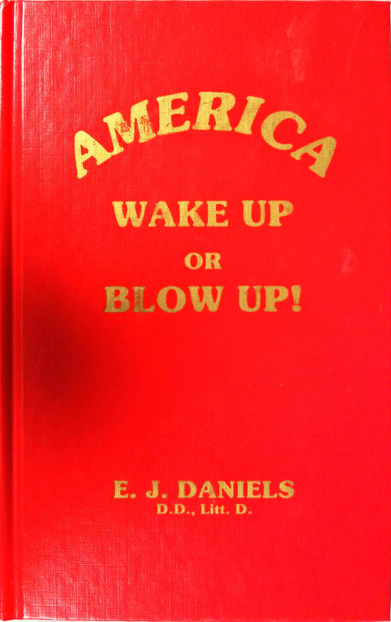 America Wake Up or Blow Up!