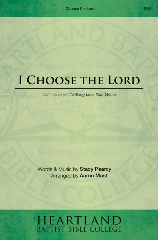 I Choose the Lord