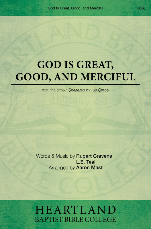 God Is Great, Good, and Merciful