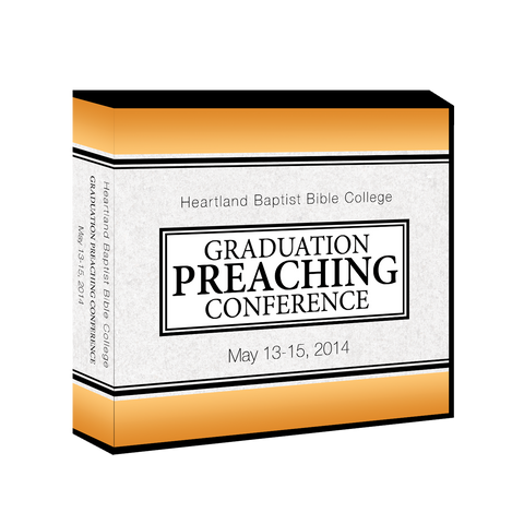 Graduation Preaching Conference 2014 CDs