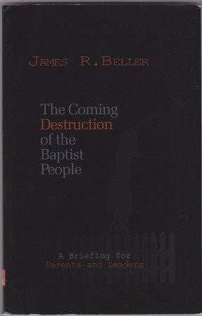 Coming Destruction of Baptist People/ Sacred Betrayal