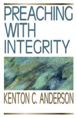 Preaching with Integrity