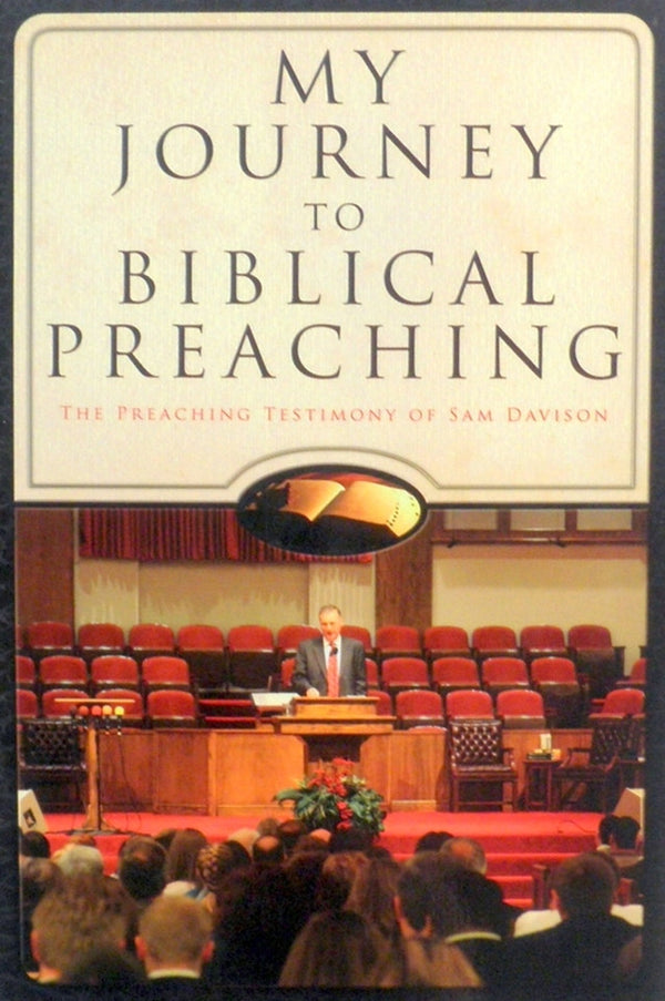 My Journey to Biblical Preaching