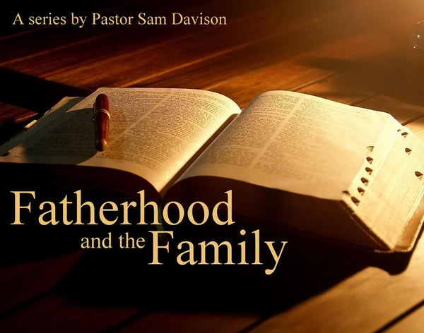 Fatherhood and the Family