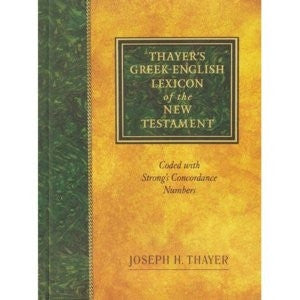 Thayer's Greek- English Lexicon