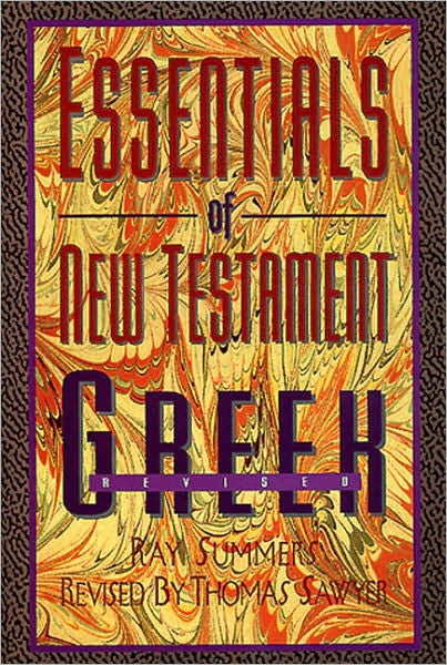Essentials of New Testament Greek Revised