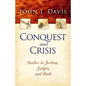 Conquest and Crisis - Books from Heartland Baptist Bookstore