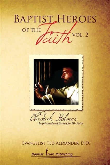 Baptist Heroes Of The Faith Volume 2 - Books from Heartland Baptist Bookstore