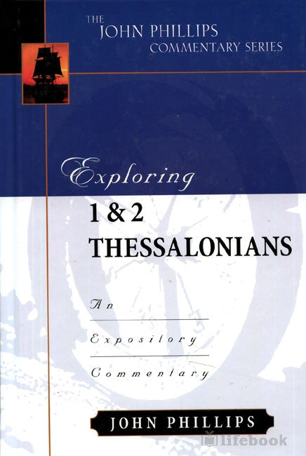Exploring 1& 2 Thessalonians