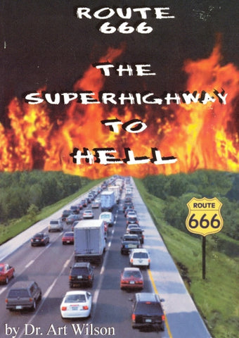 Route 666 The Superhighway To Hell