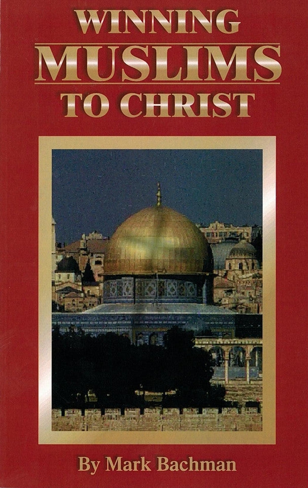 Winning Muslims To Christ