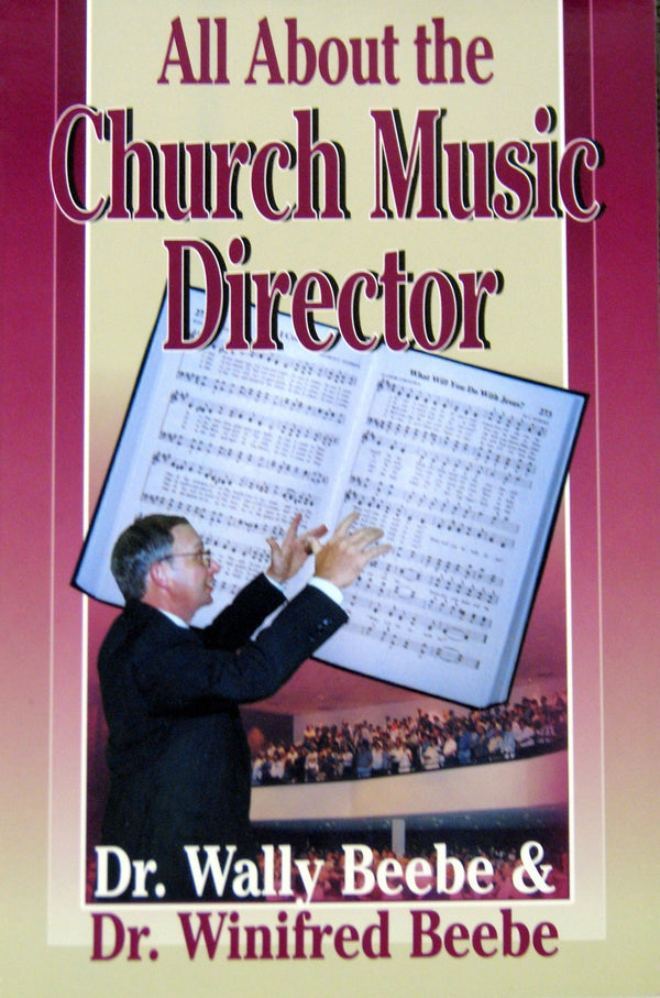 All About The Church Music Director - Books from Heartland Baptist Bookstore