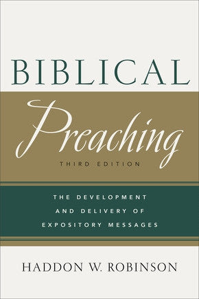 Biblical Preaching 3E - Books from Heartland Baptist Bookstore