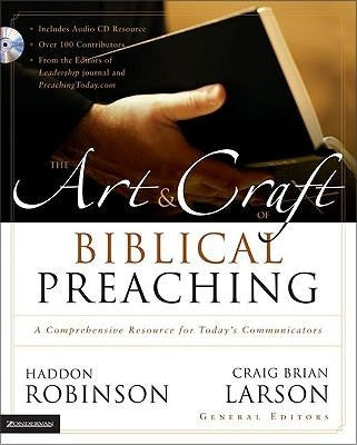 The Art & Craft of Biblical Preaching