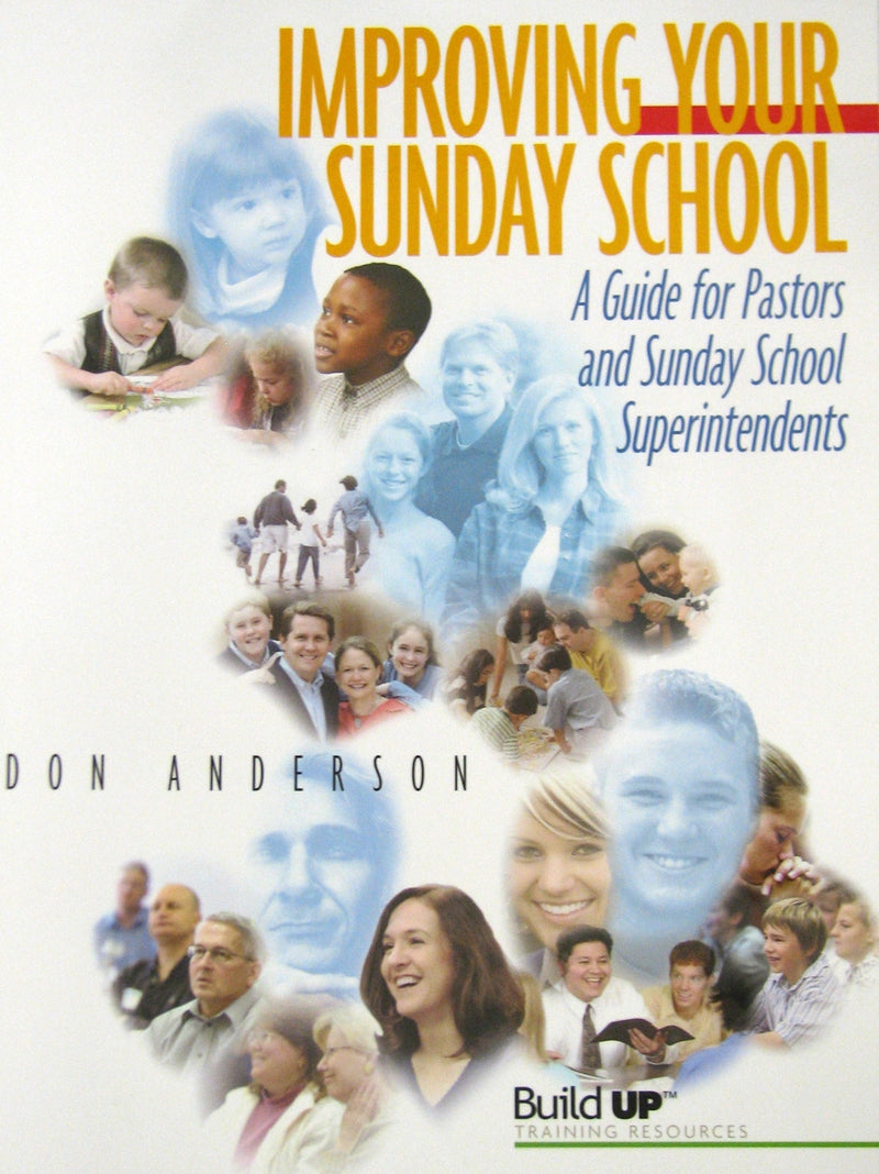 Improving Your Sunday School, revised ed.