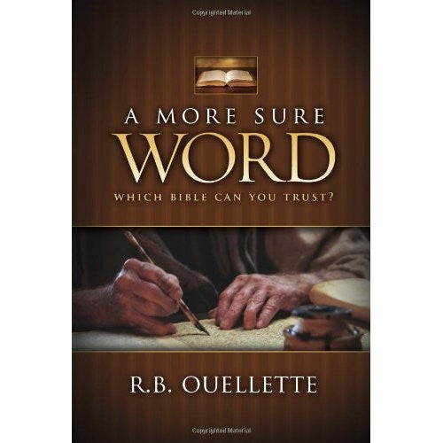 A More Sure Word: Which Bible Can You Trust? - Books from Heartland Baptist Bookstore