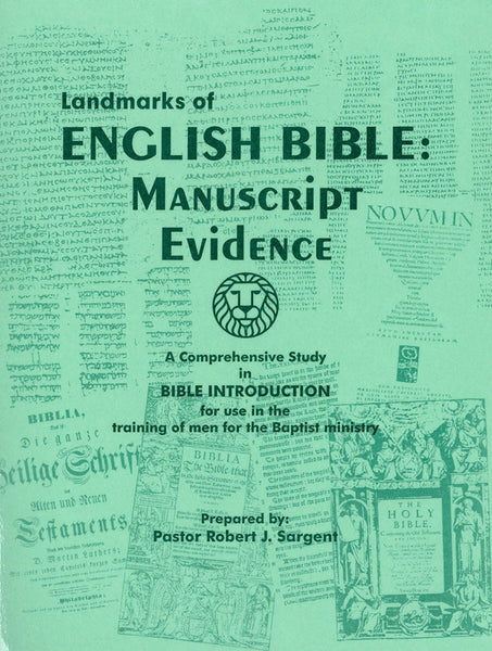 Landmarks Of English Bible: Manuscript Evidence