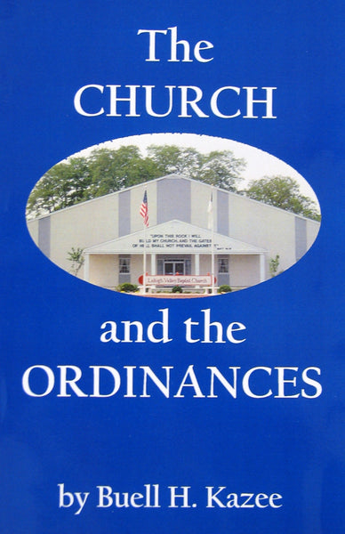 The Church And The Ordinances