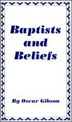 Baptists And Beliefs - Books from Heartland Baptist Bookstore