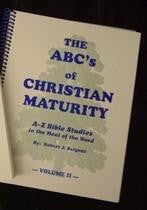 The ABC's Of Christian Maturity V2