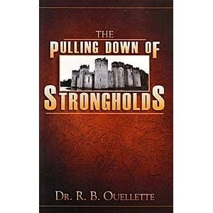 The Pulling Down Of Strongholds