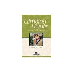 Climbing Higher: Overcoming Spiritual Obstacles - Books from Heartland Baptist Bookstore