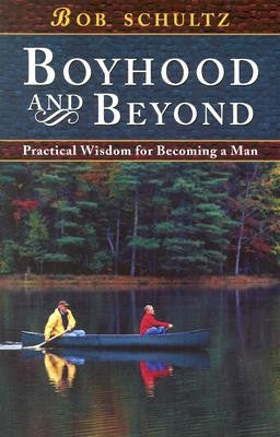 Boyhood And Beyond - Books from Heartland Baptist Bookstore