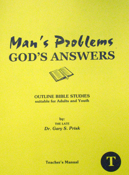 Man's Problems God's Answers- Teachers Manual