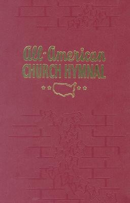 All-American Church Hymnal - Books from Heartland Baptist Bookstore