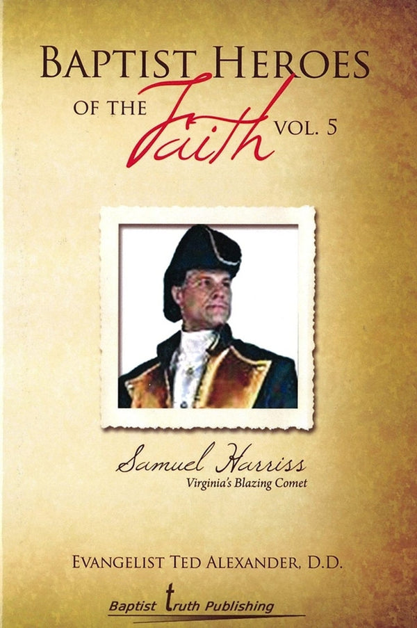 Baptist Heroes Of The Faith Volume 5 - Books from Heartland Baptist Bookstore