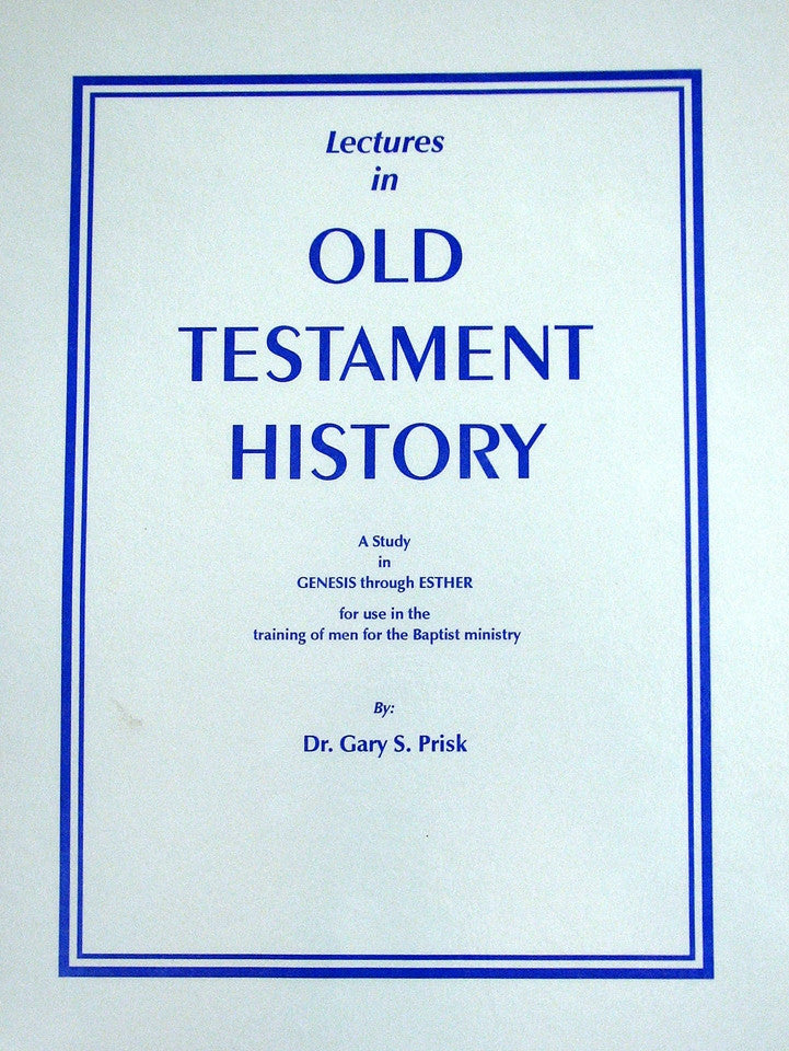 Lectures of Old Testament History