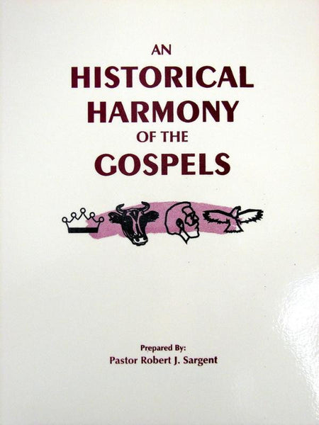 Historical Harmony of the Gospels