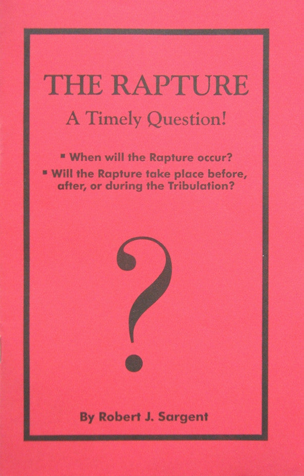 The Rapture: A Timely Question