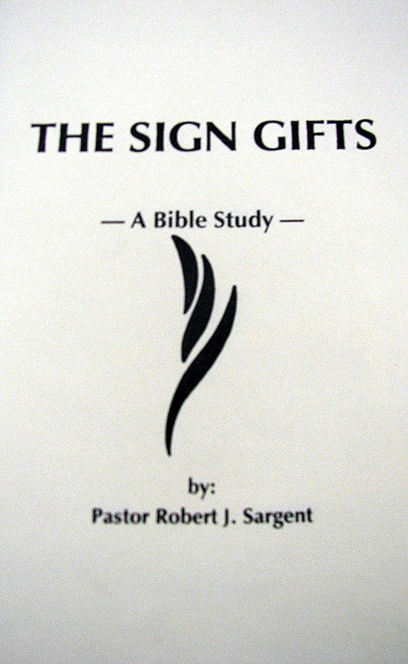The Sign Gifts, A Bible Study
