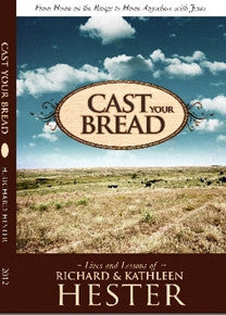 Cast Your Bread - Books from Heartland Baptist Bookstore