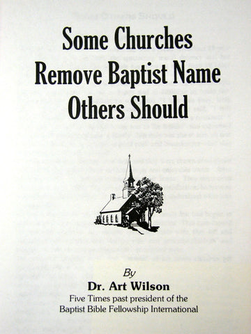 Some Churches Remove Baptist Name, Others Should