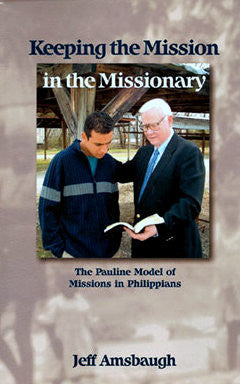 Keeping the Mission in the Missionary