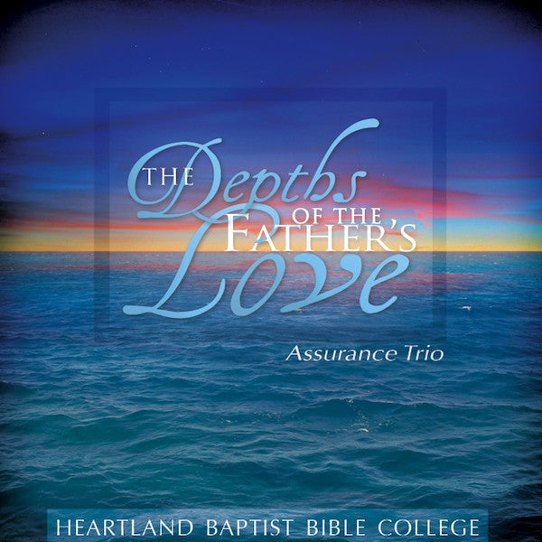 The Depths of the Father's Love, CD