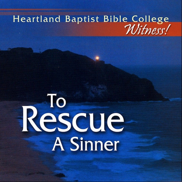 To Rescue a Sinner CD