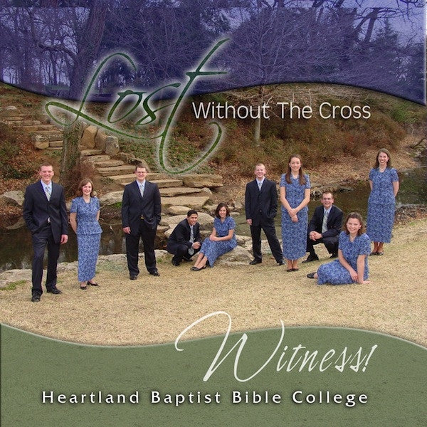 Lost Without the Cross, CD