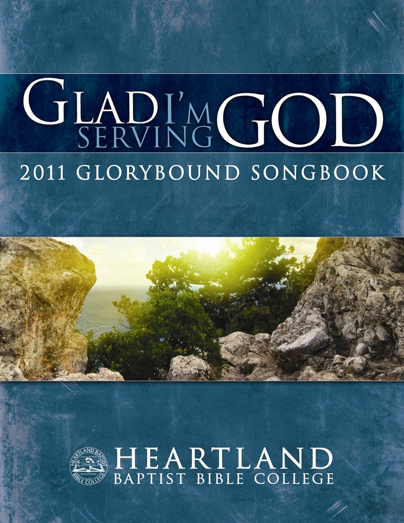 Glad I'm Serving God Songbook