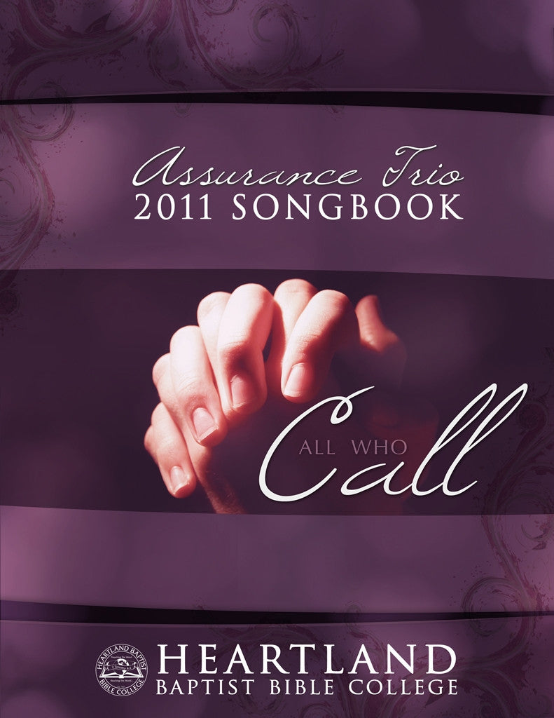 All Who Call Songbook - Sheet Music from Heartland Baptist Bookstore