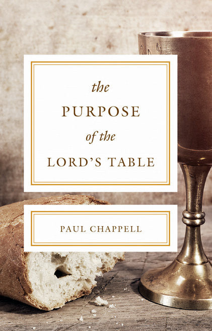 The Purpose of the Lord's Table